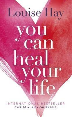 https://www.bookdepository.com/You-Can-Heal-Your-Life-Louise-Hay/9780937611012